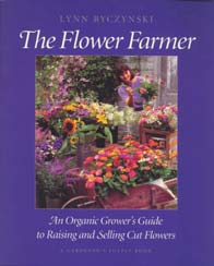 The Flower Farmer - Lynn Byzsinski