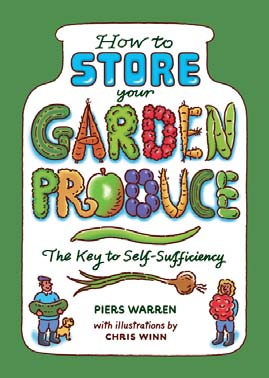 How to store your garden produce - Pierce Warren