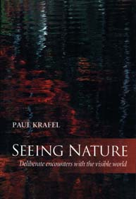 Seeing Nature - Paul Krafel
