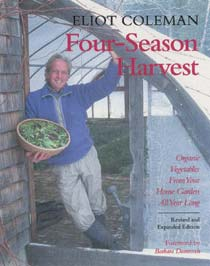 Four-Season Harvest - Eliot Coleman
