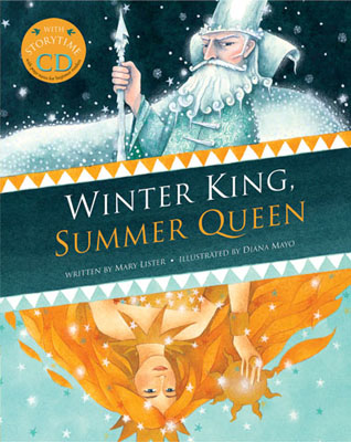 Winter King, Summer Queen - Mary Lister