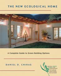 The New Ecological Home - Daniel D. Chiras