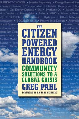 The Citizen-Powered Energy Handbook - Greg Pahl