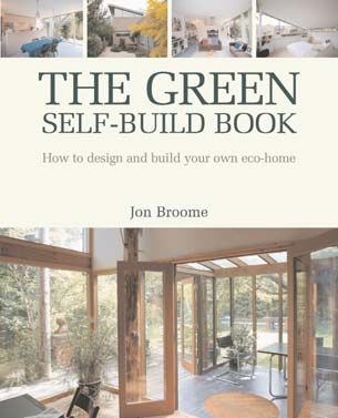The Green Self-Build Book - Jon Broome