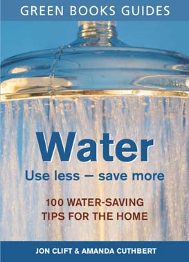 Water Use Less, Save More - Jon Clift, Amanda Cuthberd
