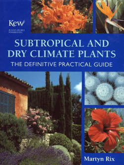 Subtropical and Dry Climate Plants
